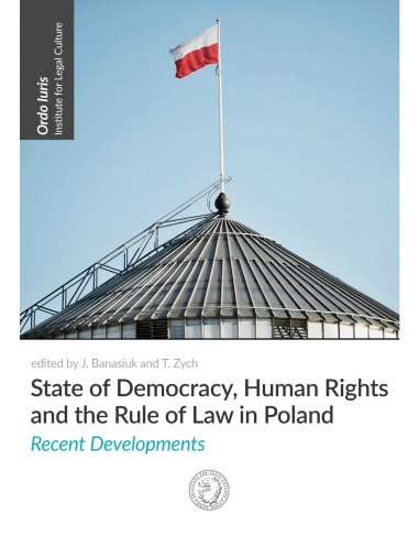 Democracy, Human Rights and the Rule of Law in Poland